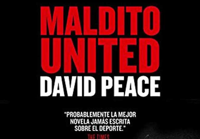 Maldito United, libro de David Peace