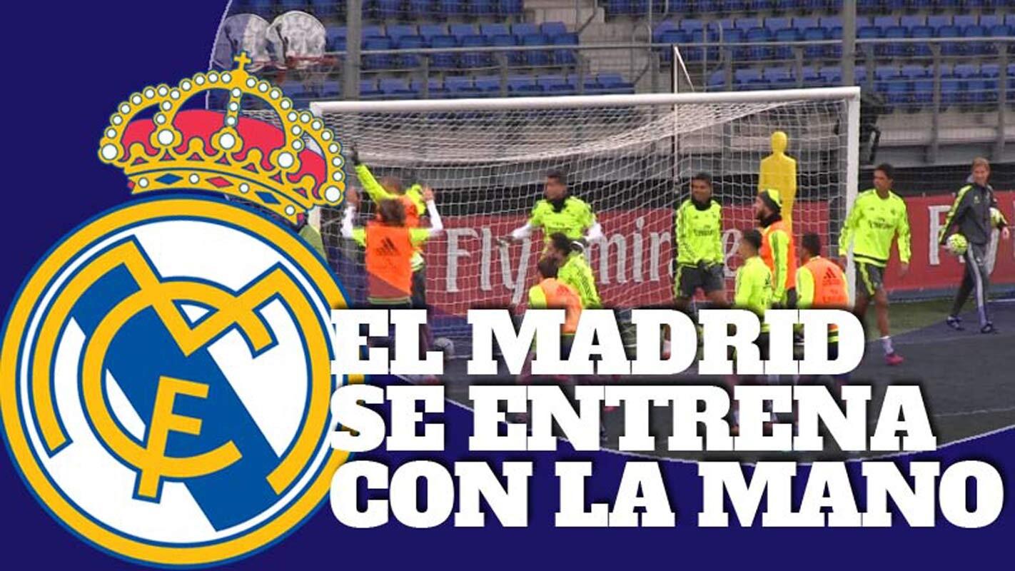 El Real Madrid se entrena con la mano