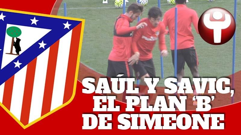 Saúl y Savic en el entrenamiento