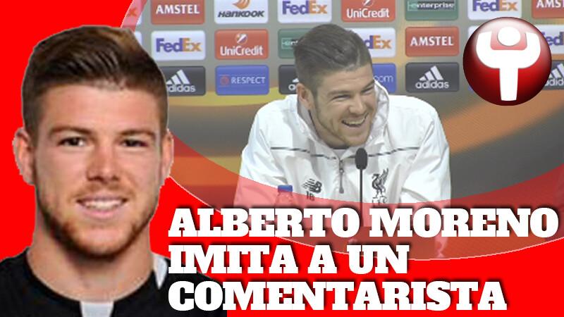 Alberto Moreno imita comentarista